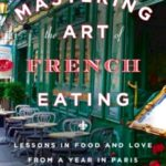 Five books on french cuisine – david lebovitz