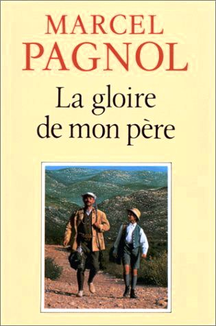 MyFrenchLife™ – myfrenchlife.org – best – French books – the glory of my father – Pagnot